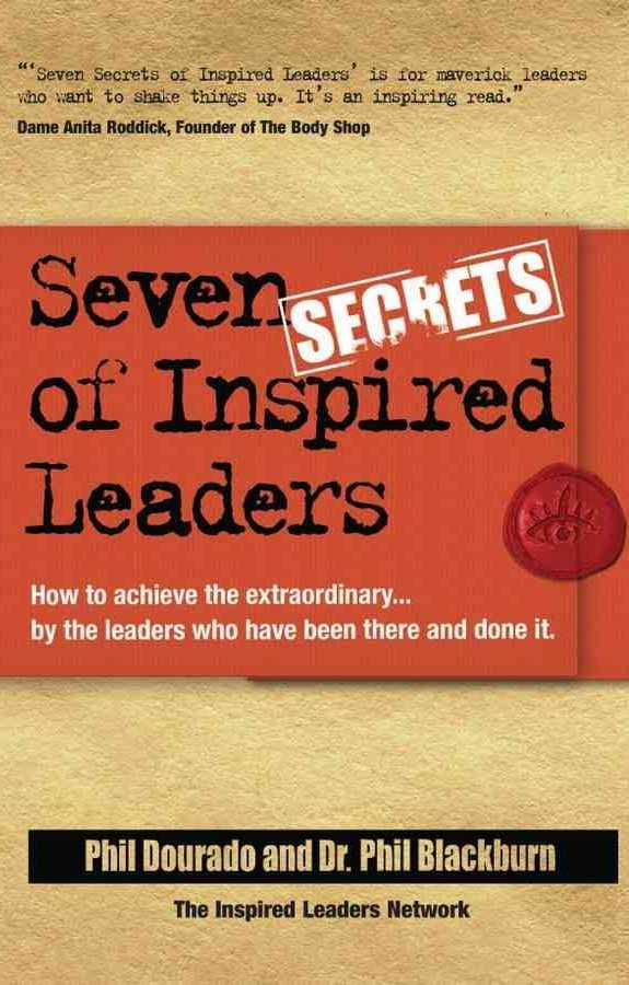 Seven Secrets of Inspired Leaders Book